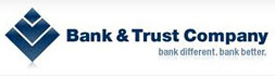 Bank and Trust Company. Bank different. Bank better.